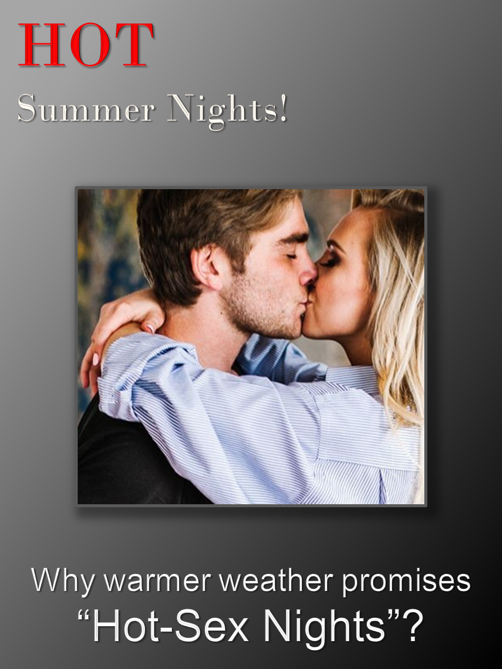 HOT Summer Nights!