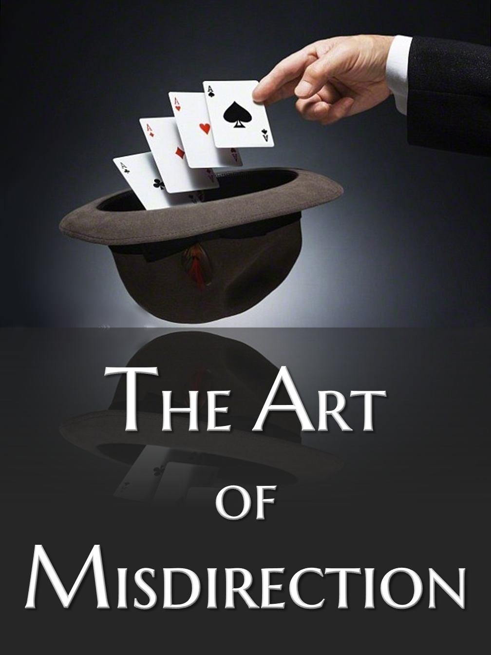 The Art of Misdirection!