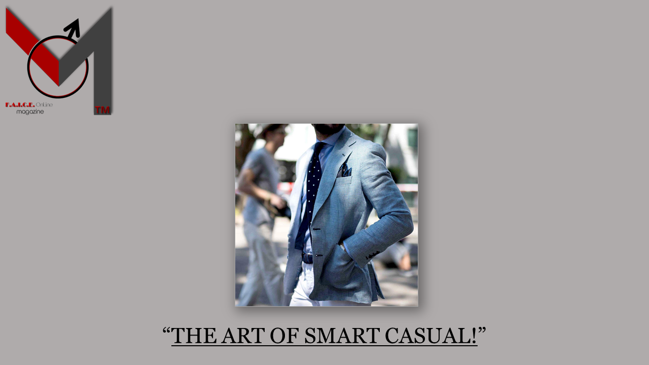 THE ART OF SMART CASUAL