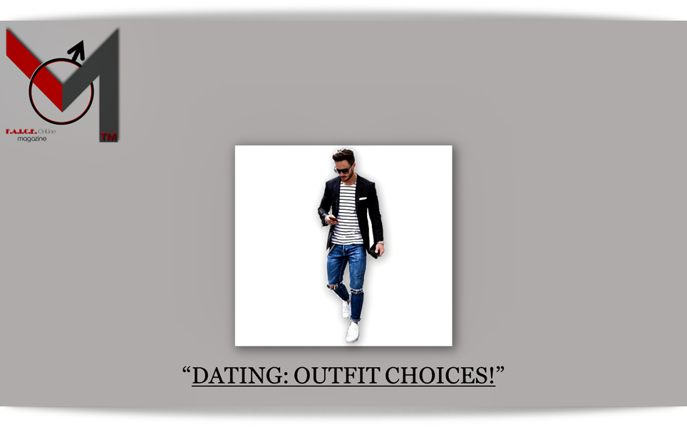 Dating: Outfit Choices