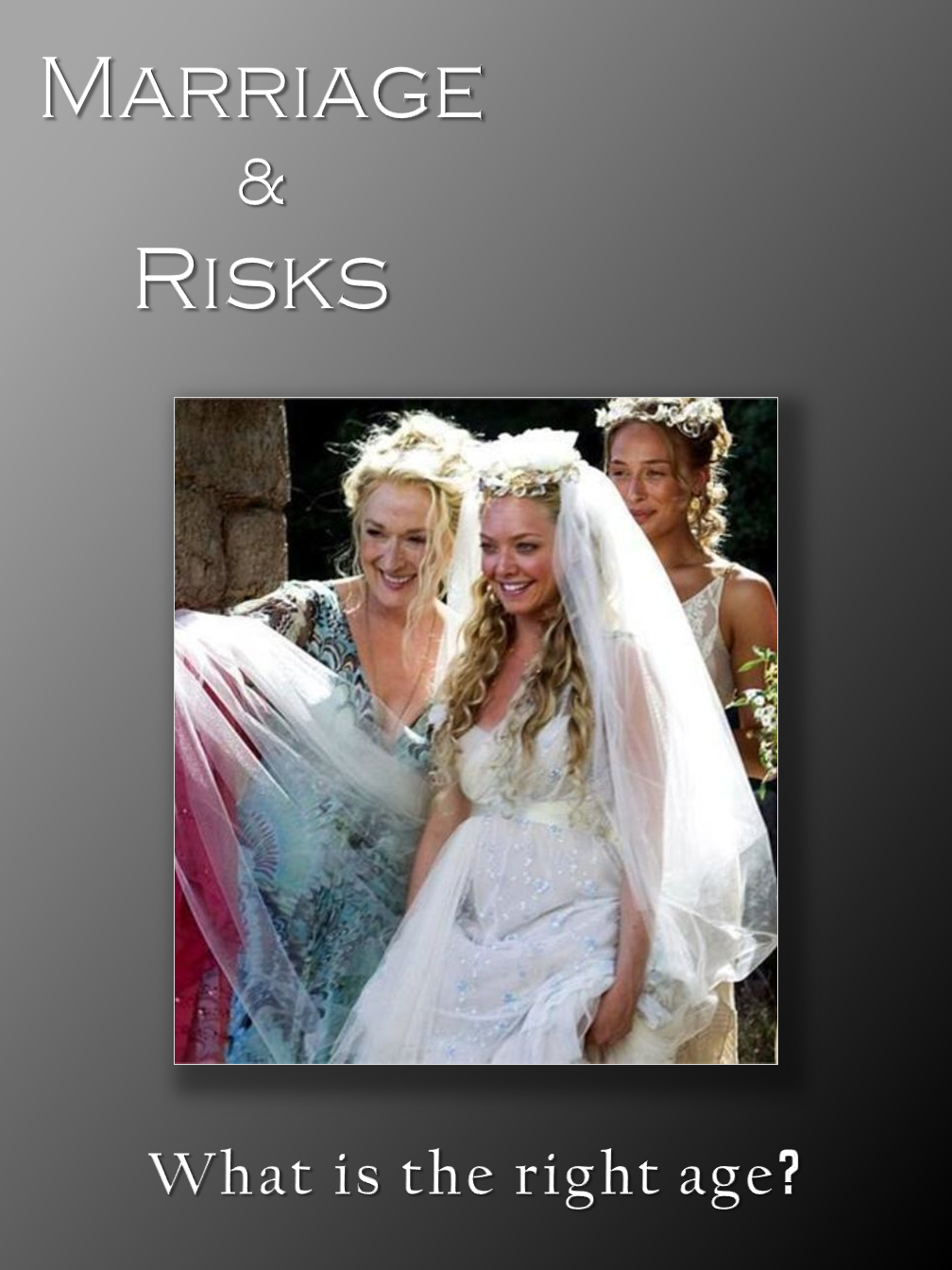 Marriage & Risks