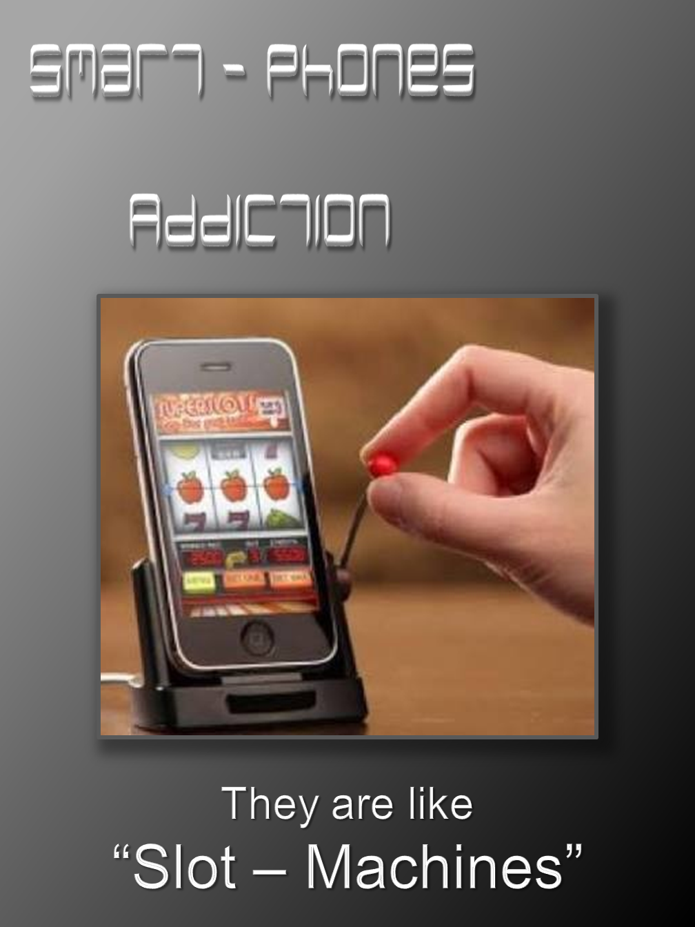 Smart-Addiction!