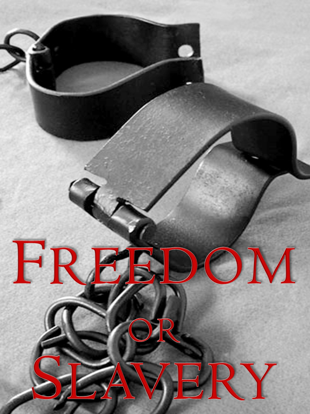 Freedom or Slavery