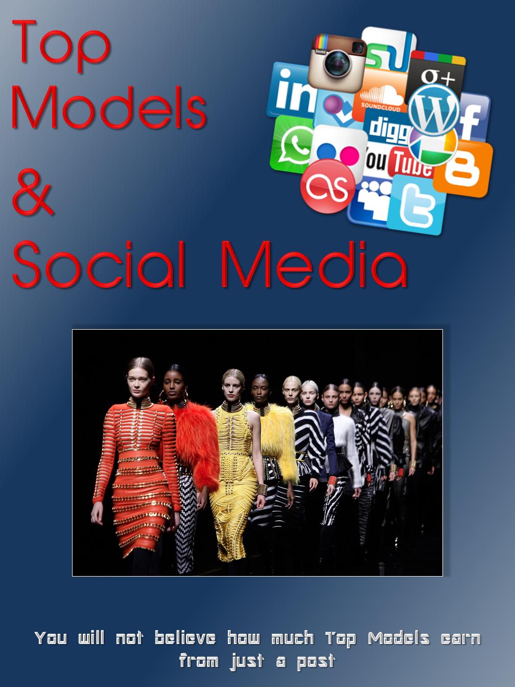 Models & Social Media