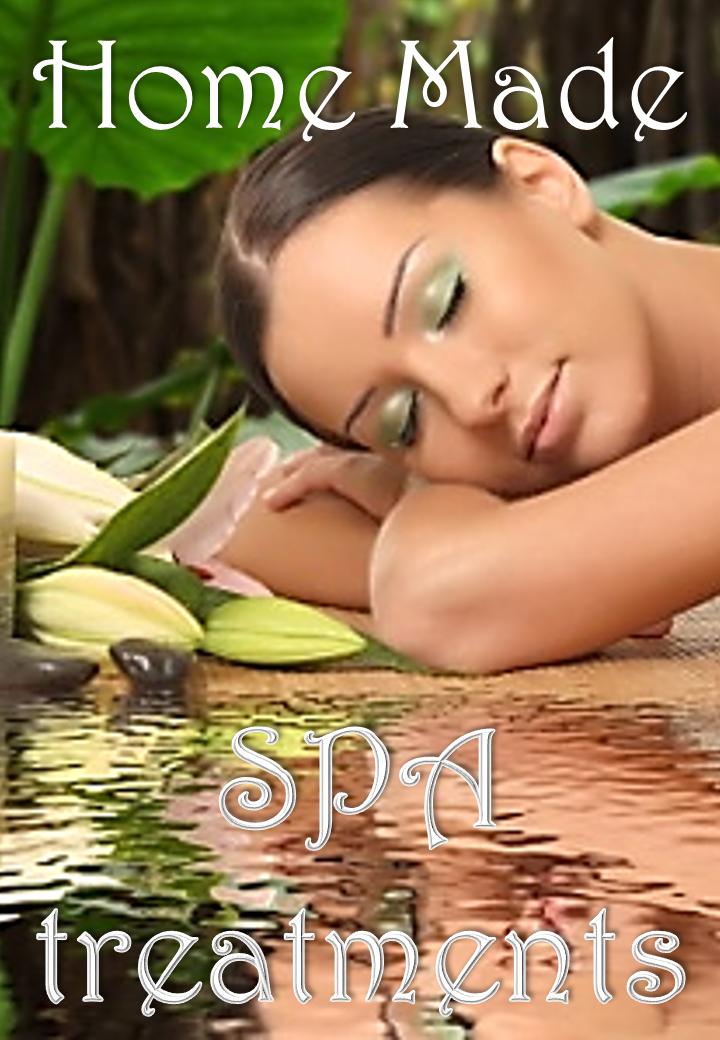 Home made SPA Treatments