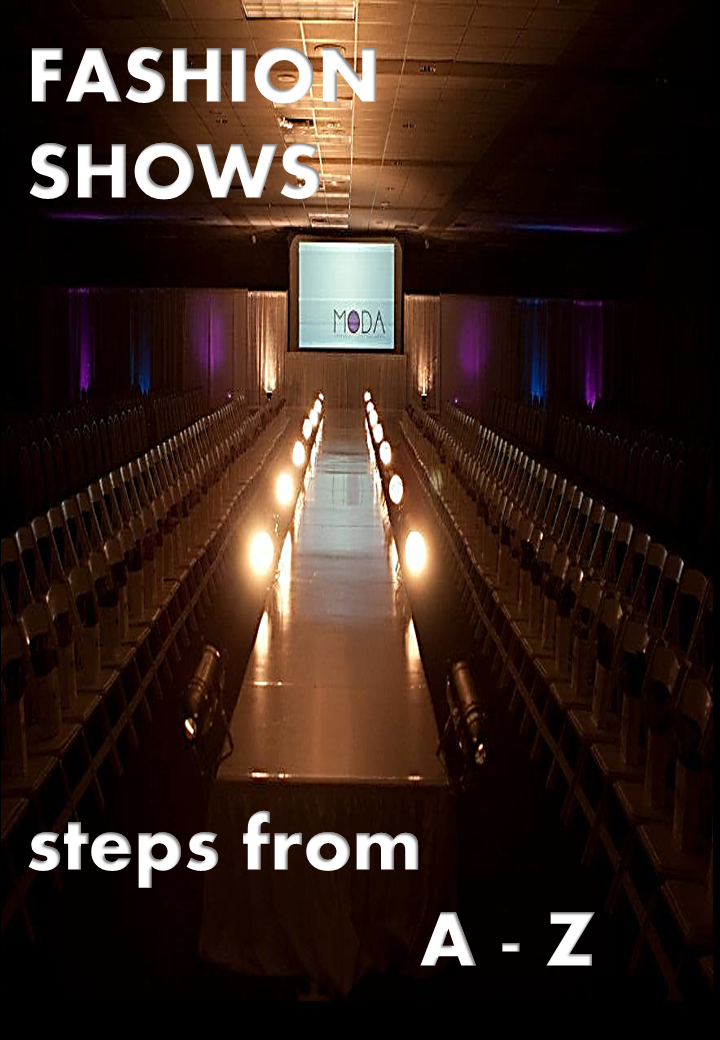 FASHION SHOWS / Steps from A - Z