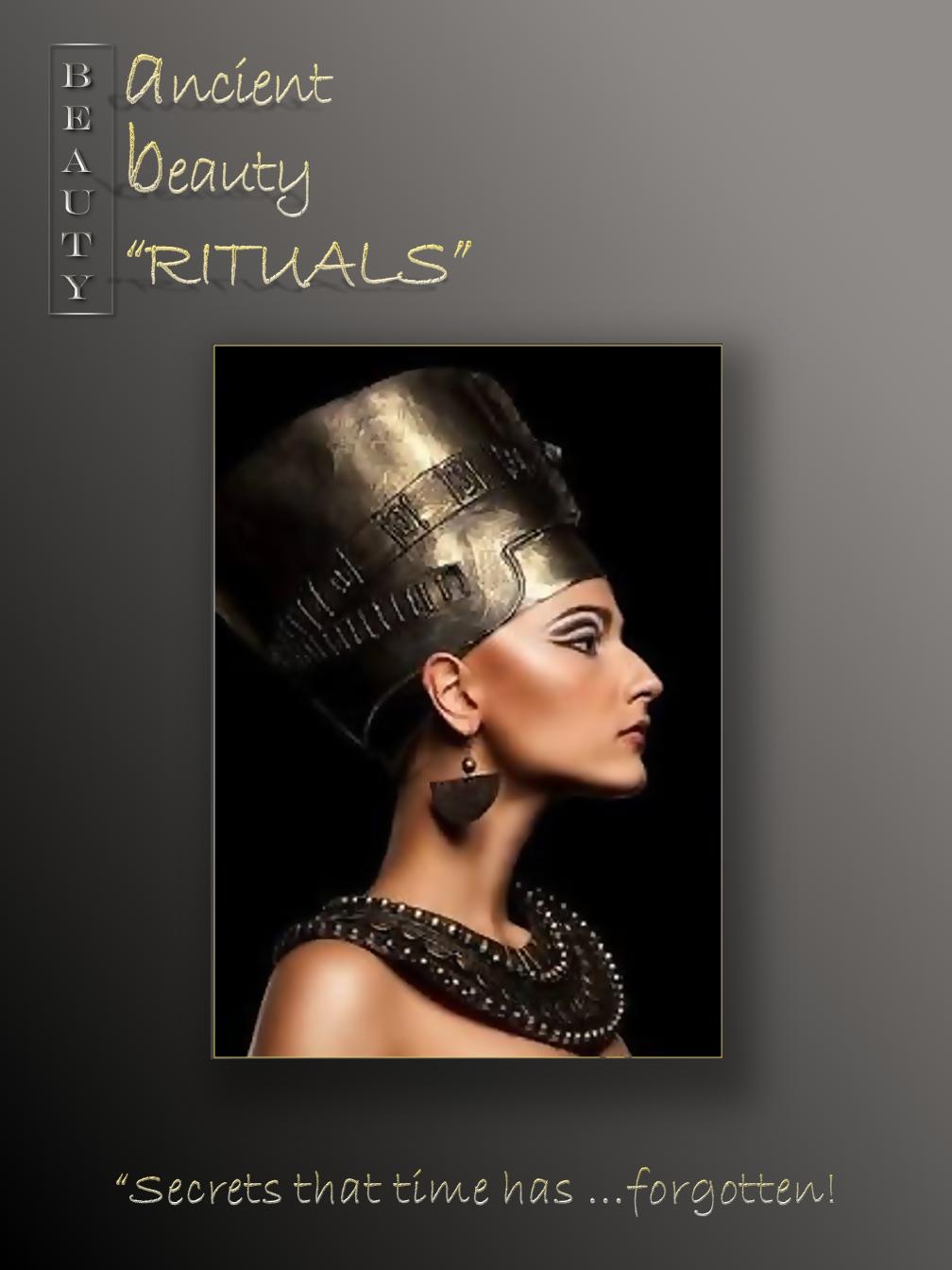 Ancient Beauty Rituals