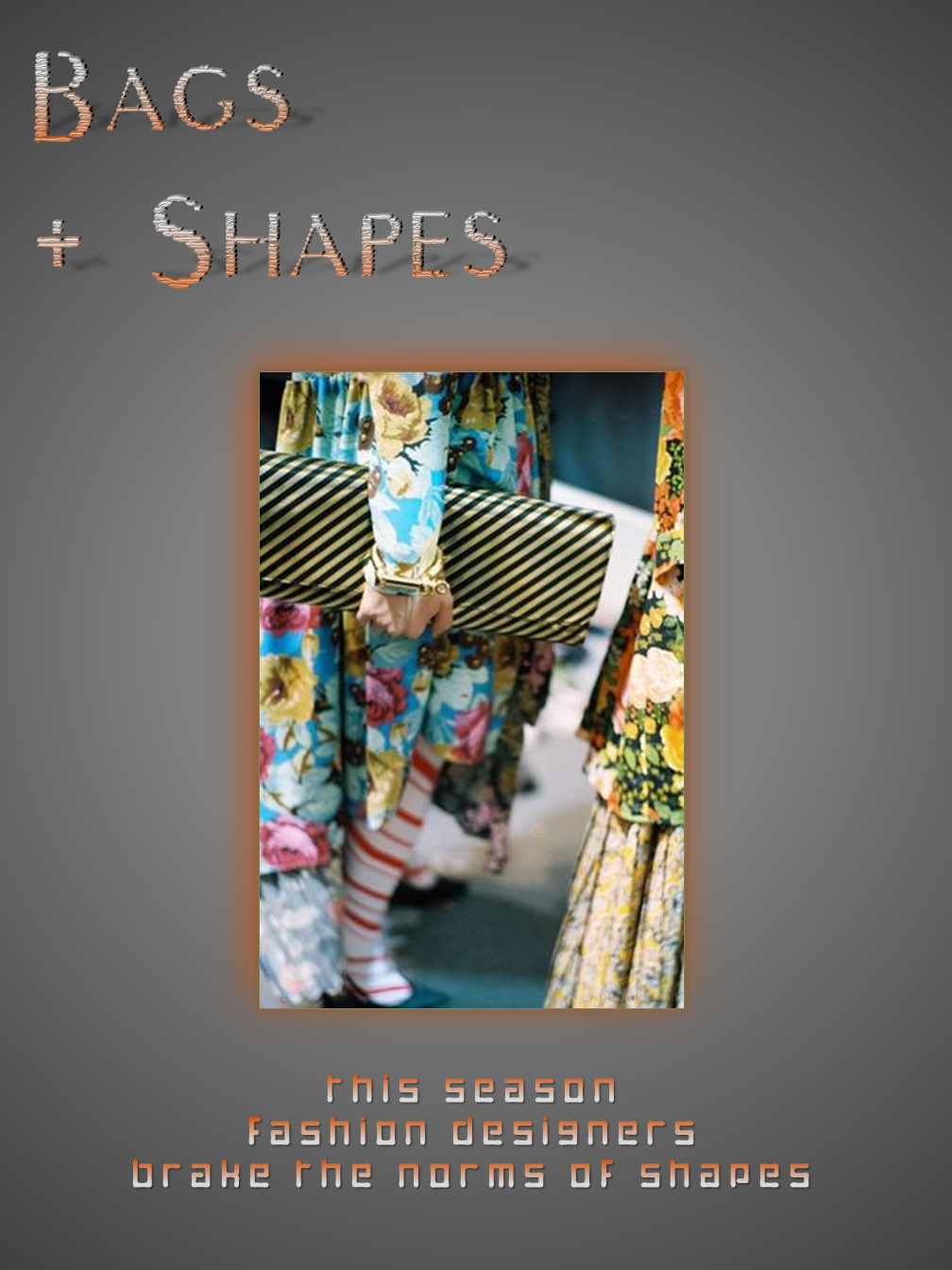 Bags & Shapes