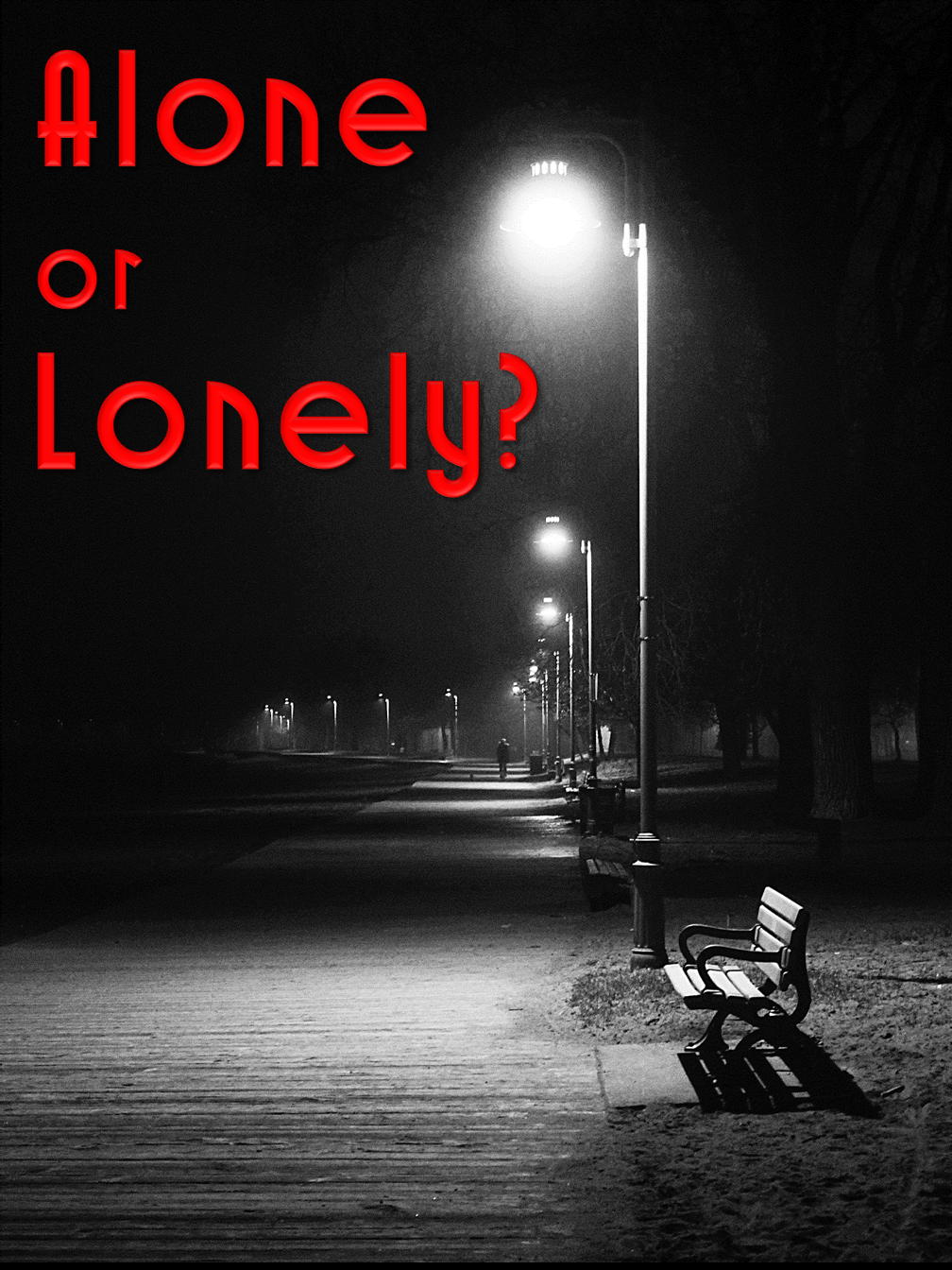 Alone or Lonely?