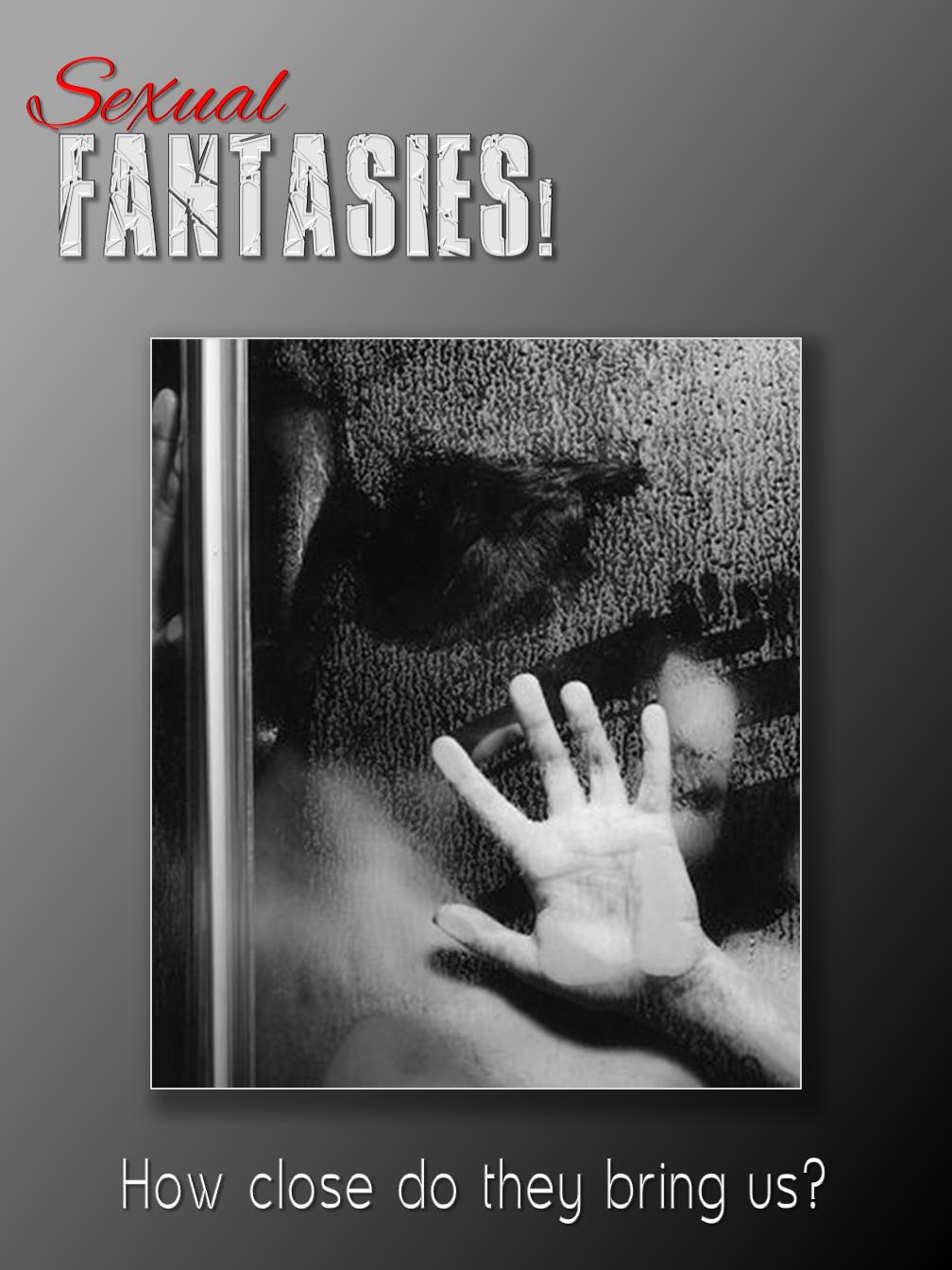 Fantasies!