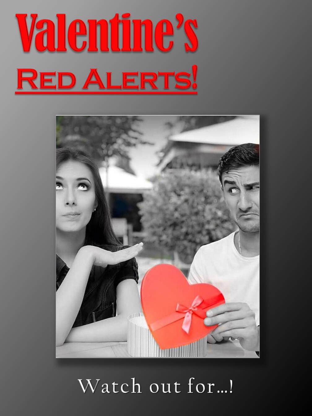 Valentine's Red Alerts
