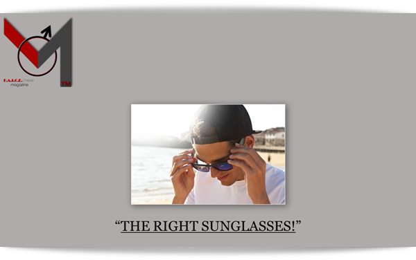 The Right Sunglasses