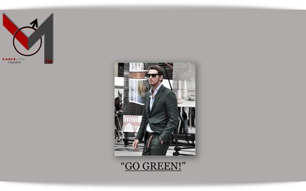 """GO GREEN!"""