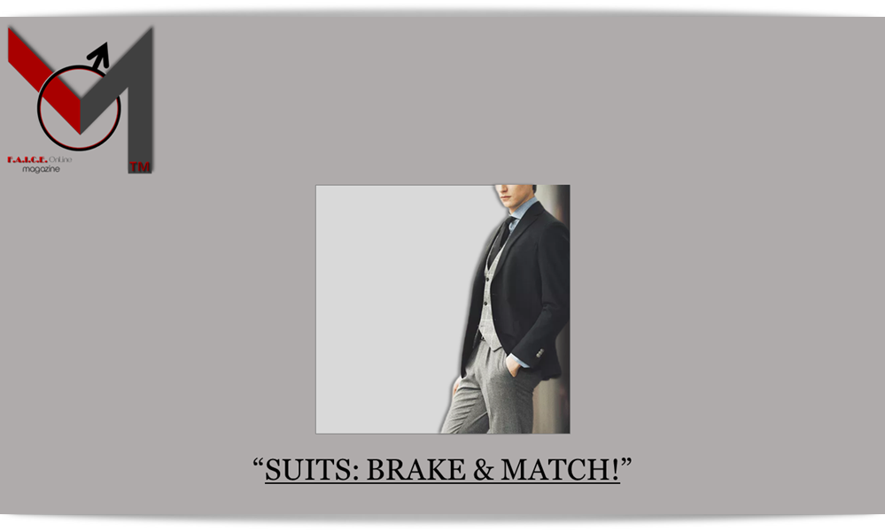 Suits:Brake&Match