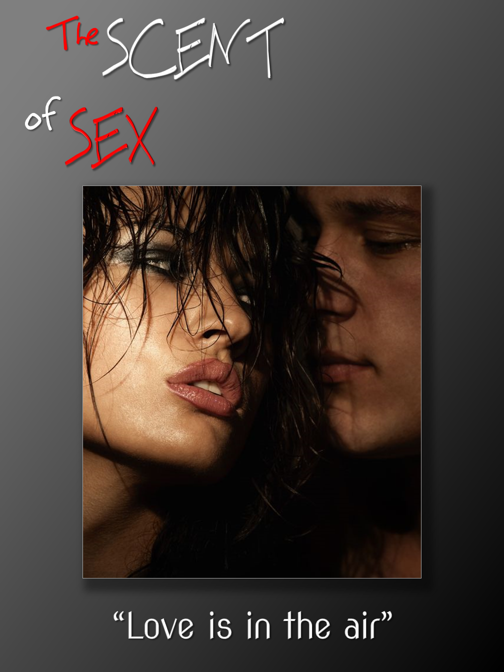 The Scent of Sex