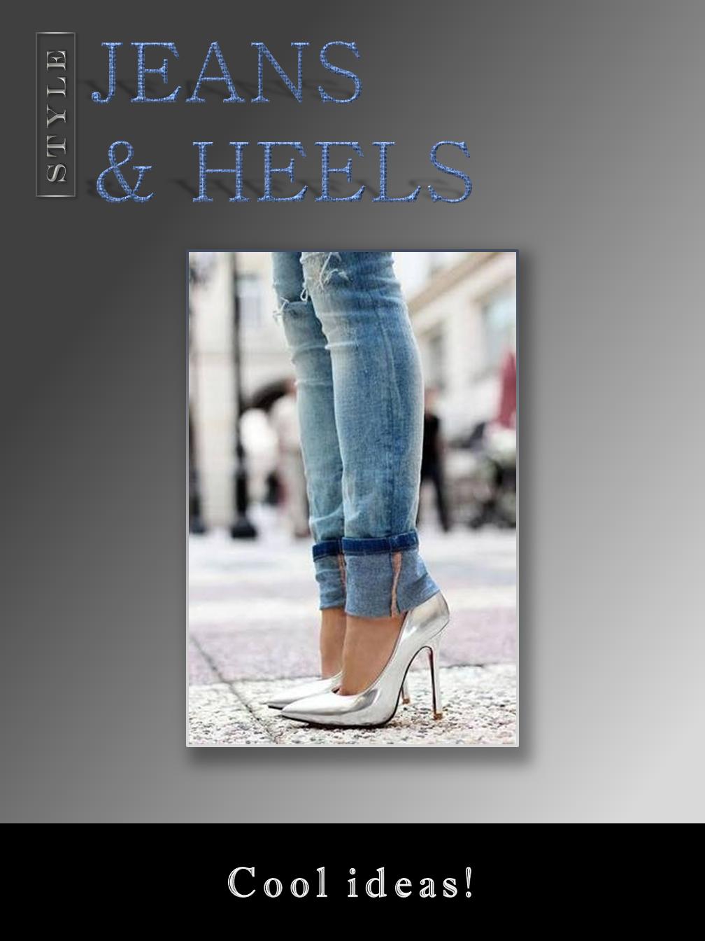 Jeans & Heels