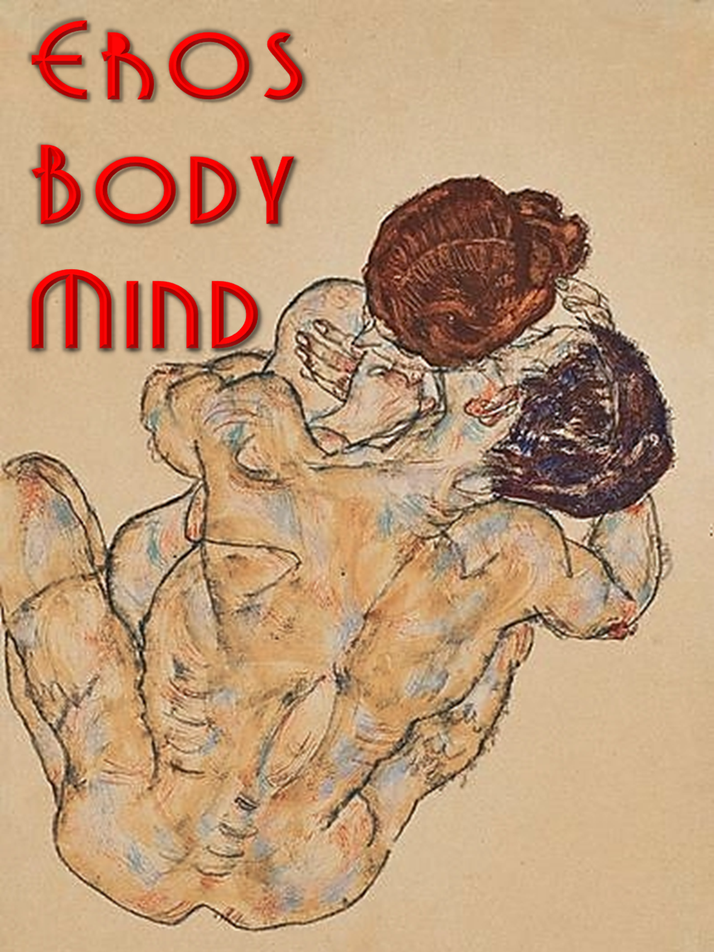 Eros - Body - Mind