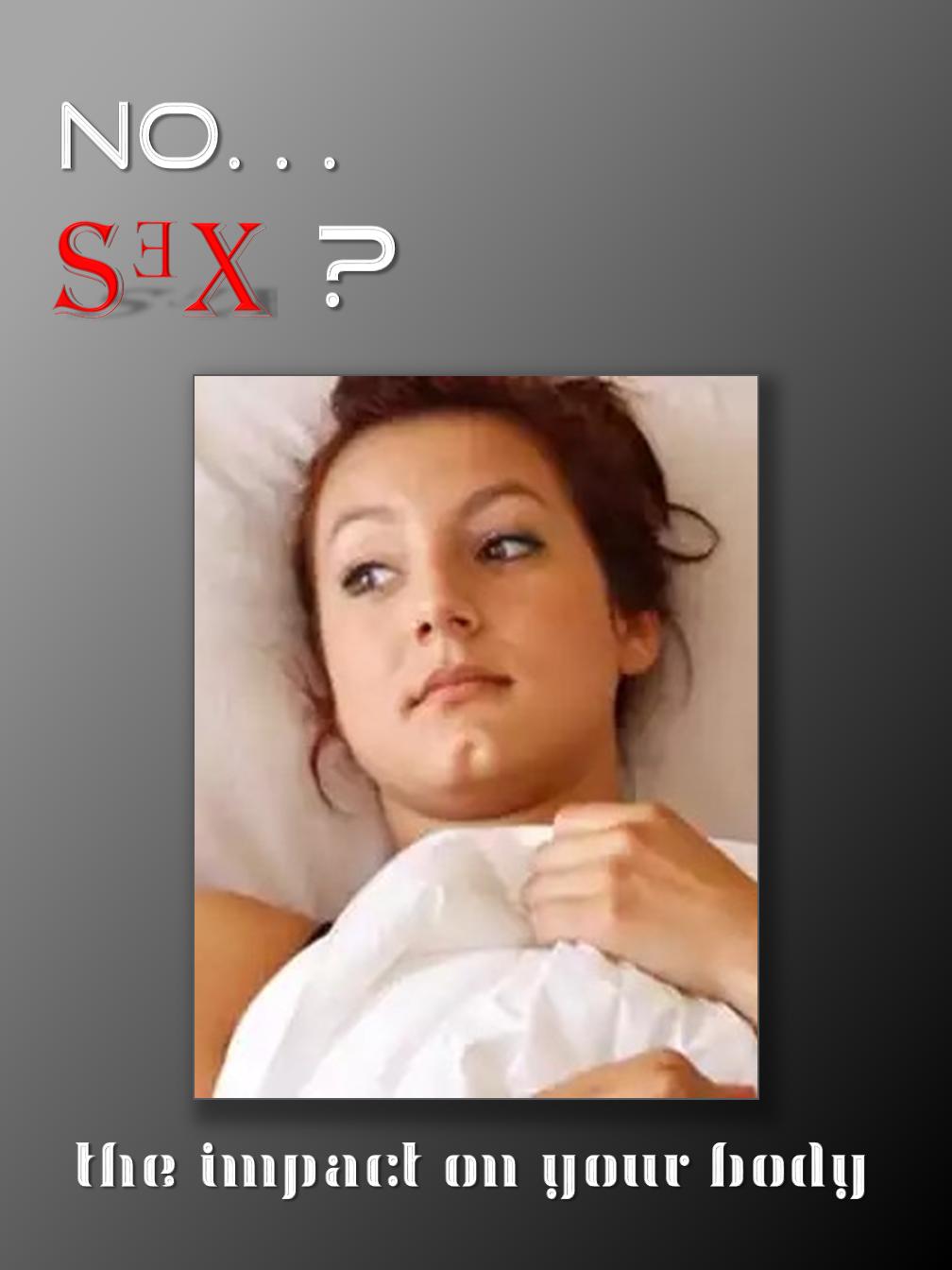 No...SEX?