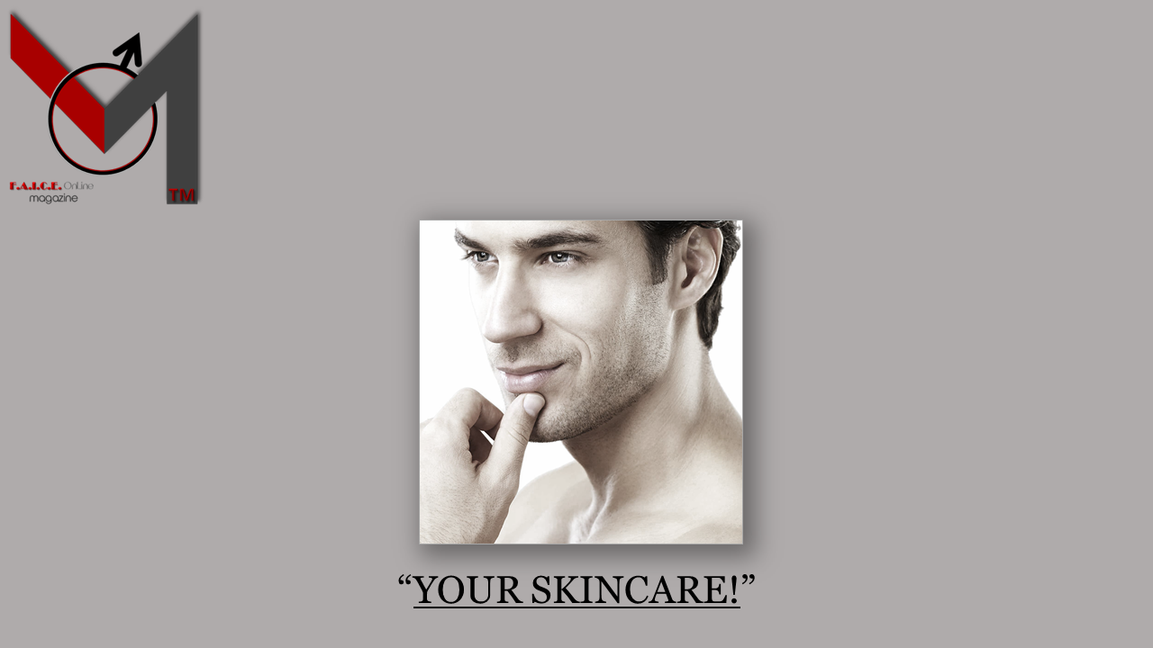 YOUR SKIN CARE