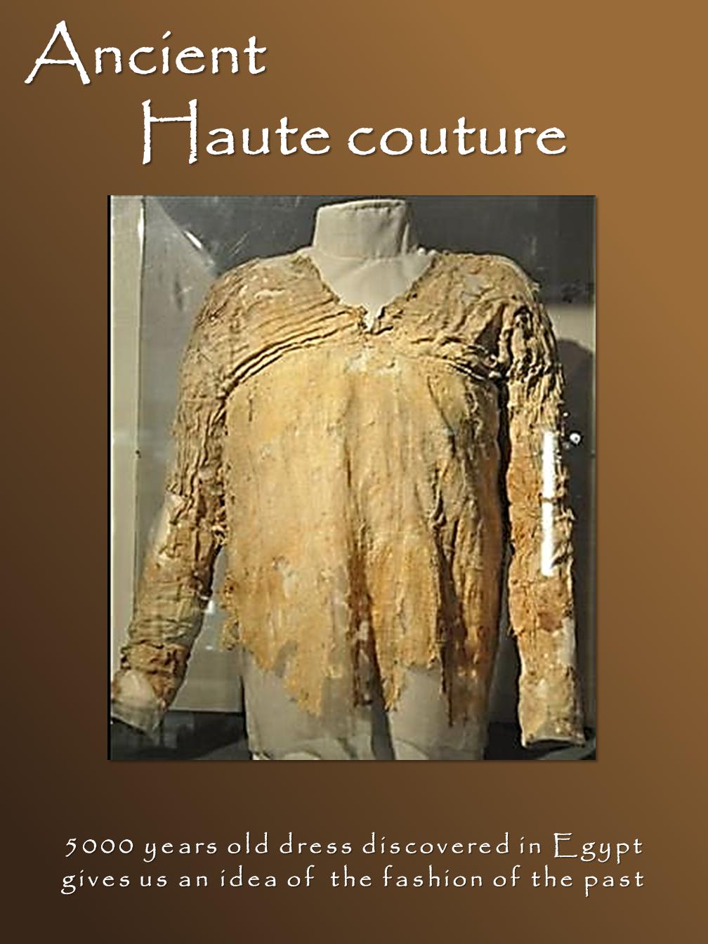 Ancient Haute Couture