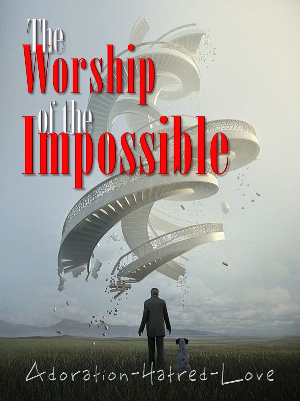 The Worship of the Impossible