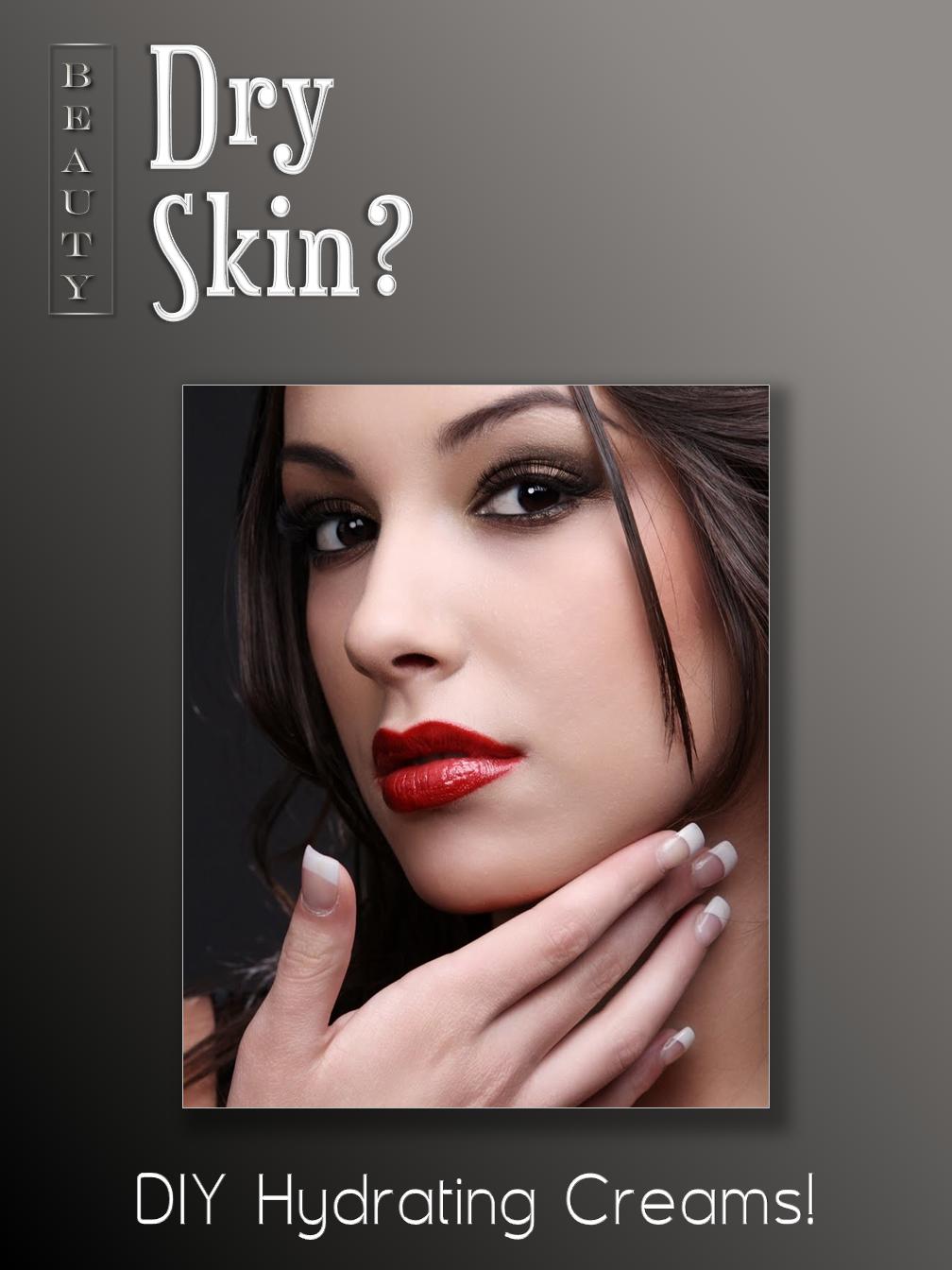 Dry Skin?