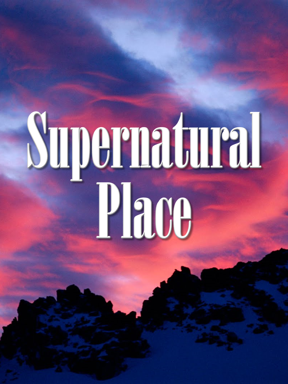 Supernatural Place!