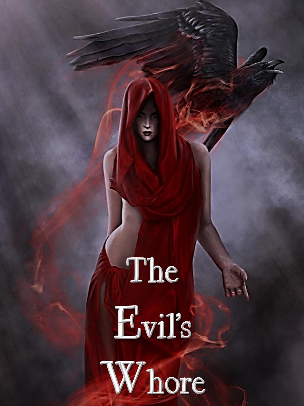 The Evil's Whore