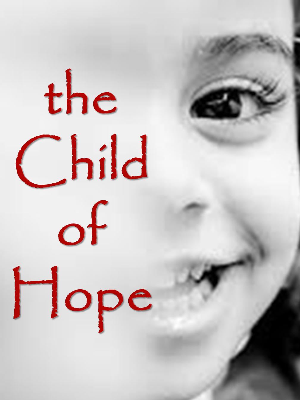 The Child of Hope!