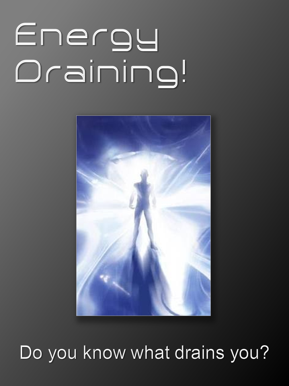 Energy Draining!