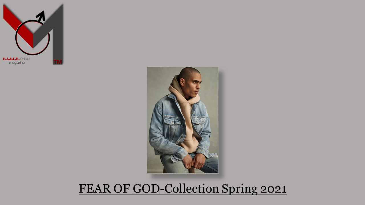 FEAR OF GOD-Collection Spring 2021