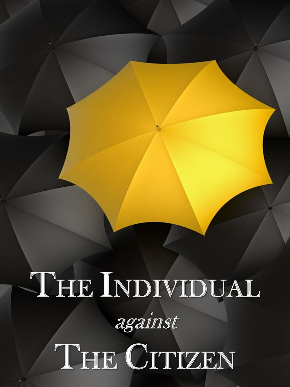 The Individual against The Citizen