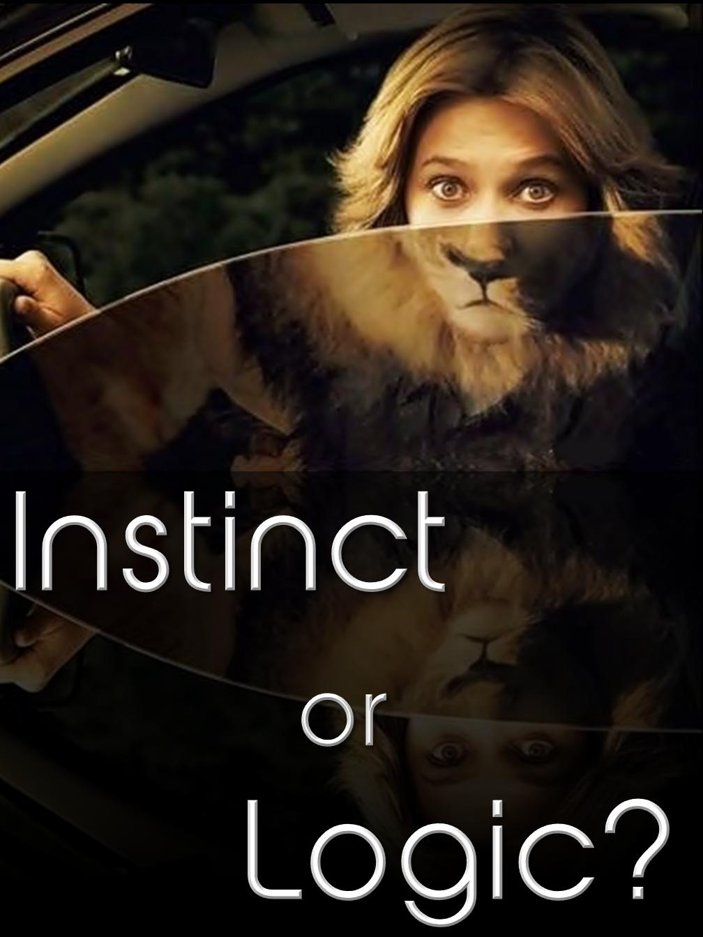 Instinct or Logic?