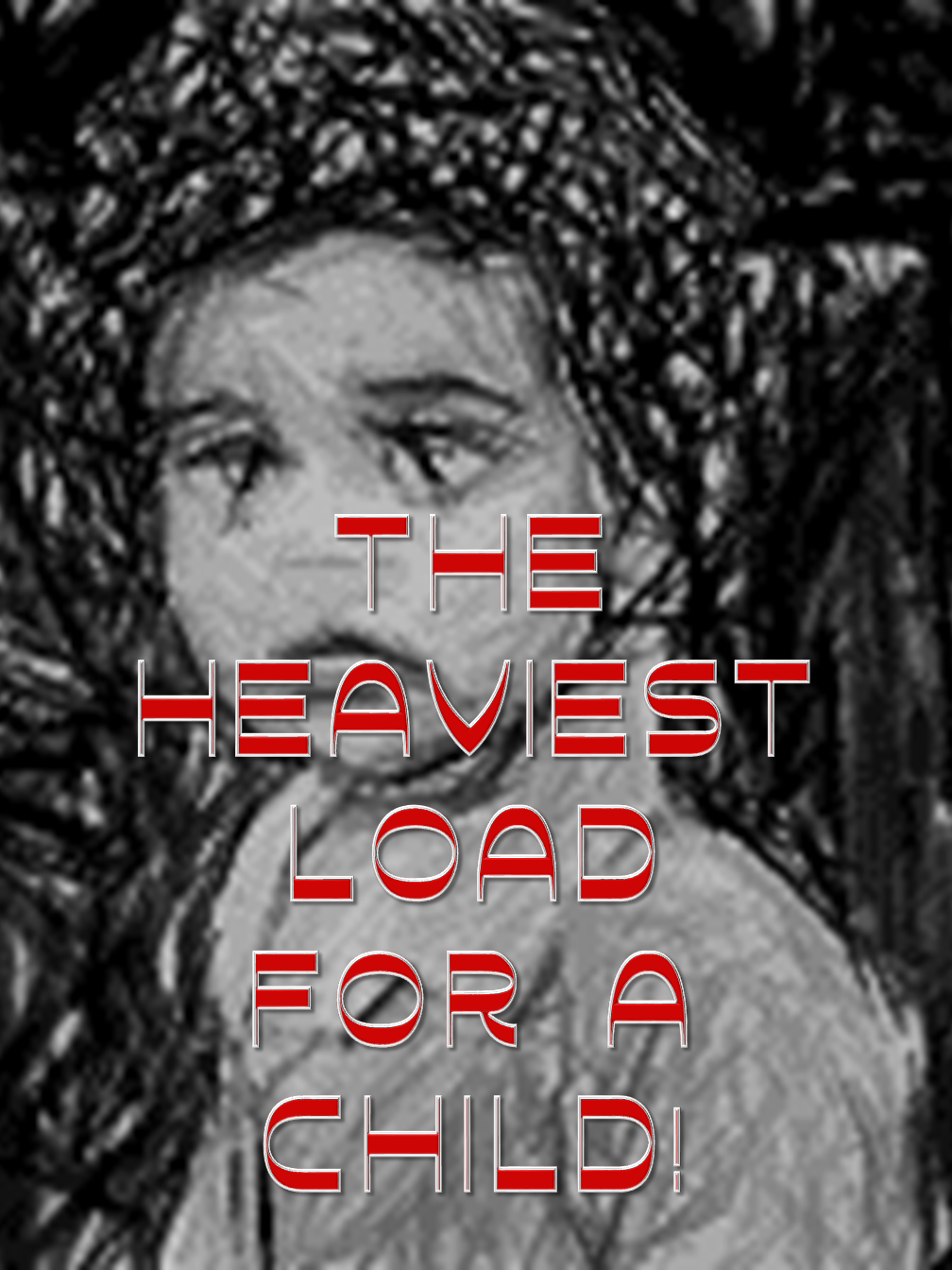 The Heaviest Load