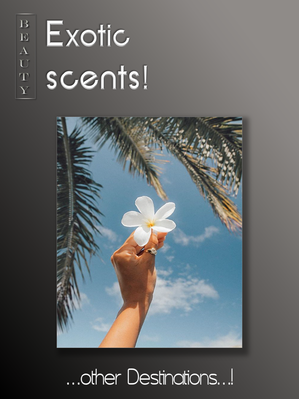 Exotic Scents