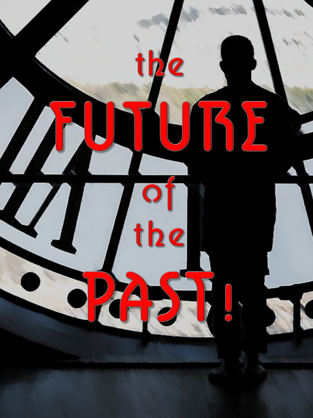 The Futureof  the Past!