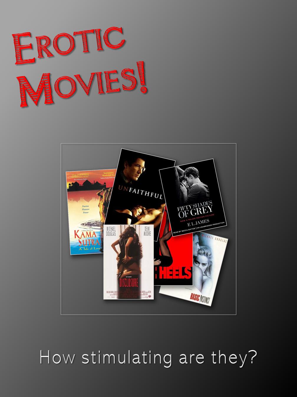Erotic Movies!