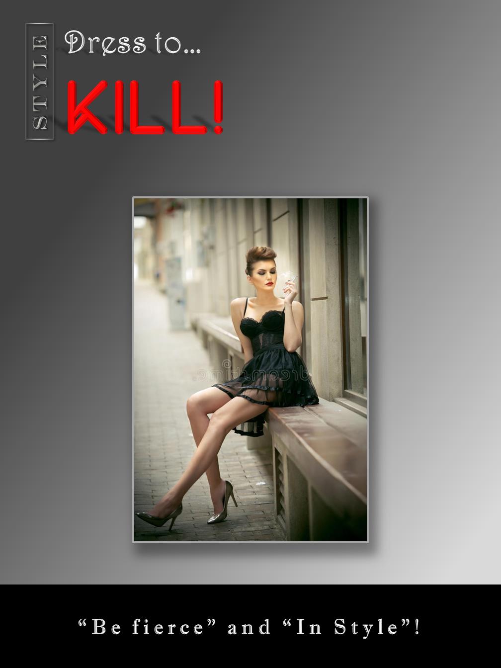 Dress to kill!