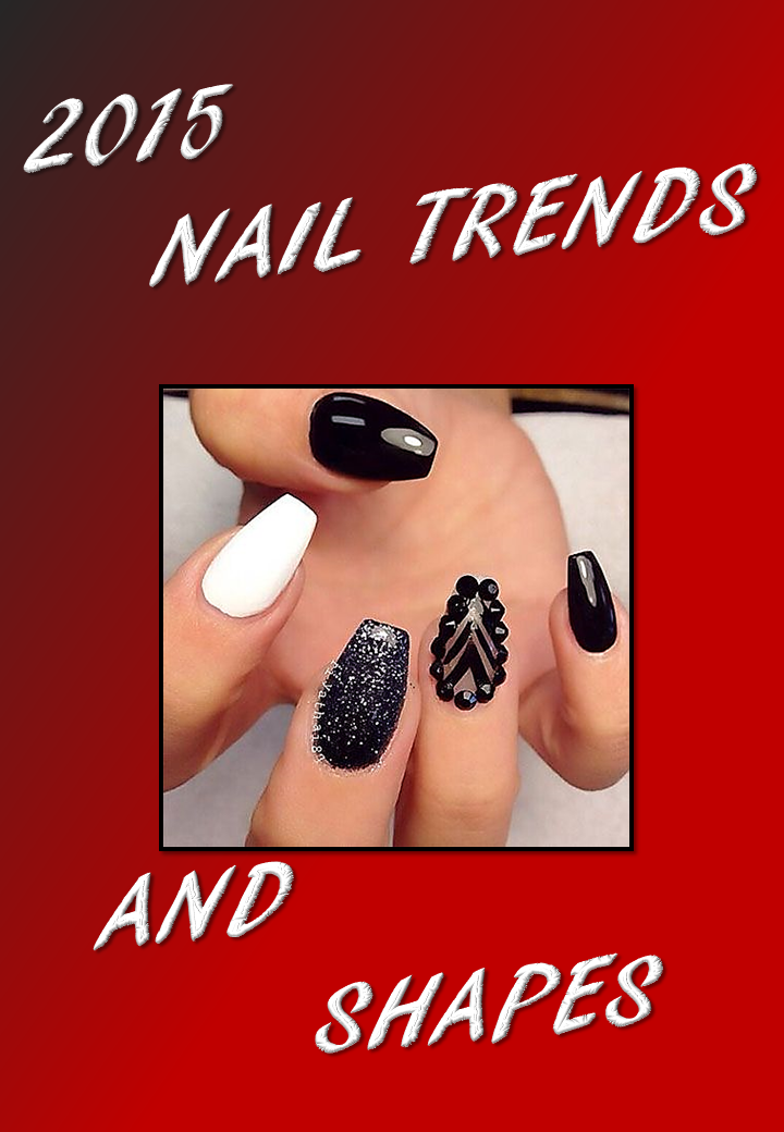 2015 NAIL TRENDS AND SHAPES