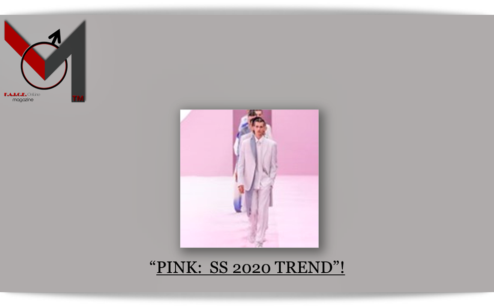 PINK:  SS 2020 TREND
