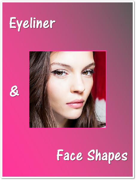 Eyeliner & Face Shapes