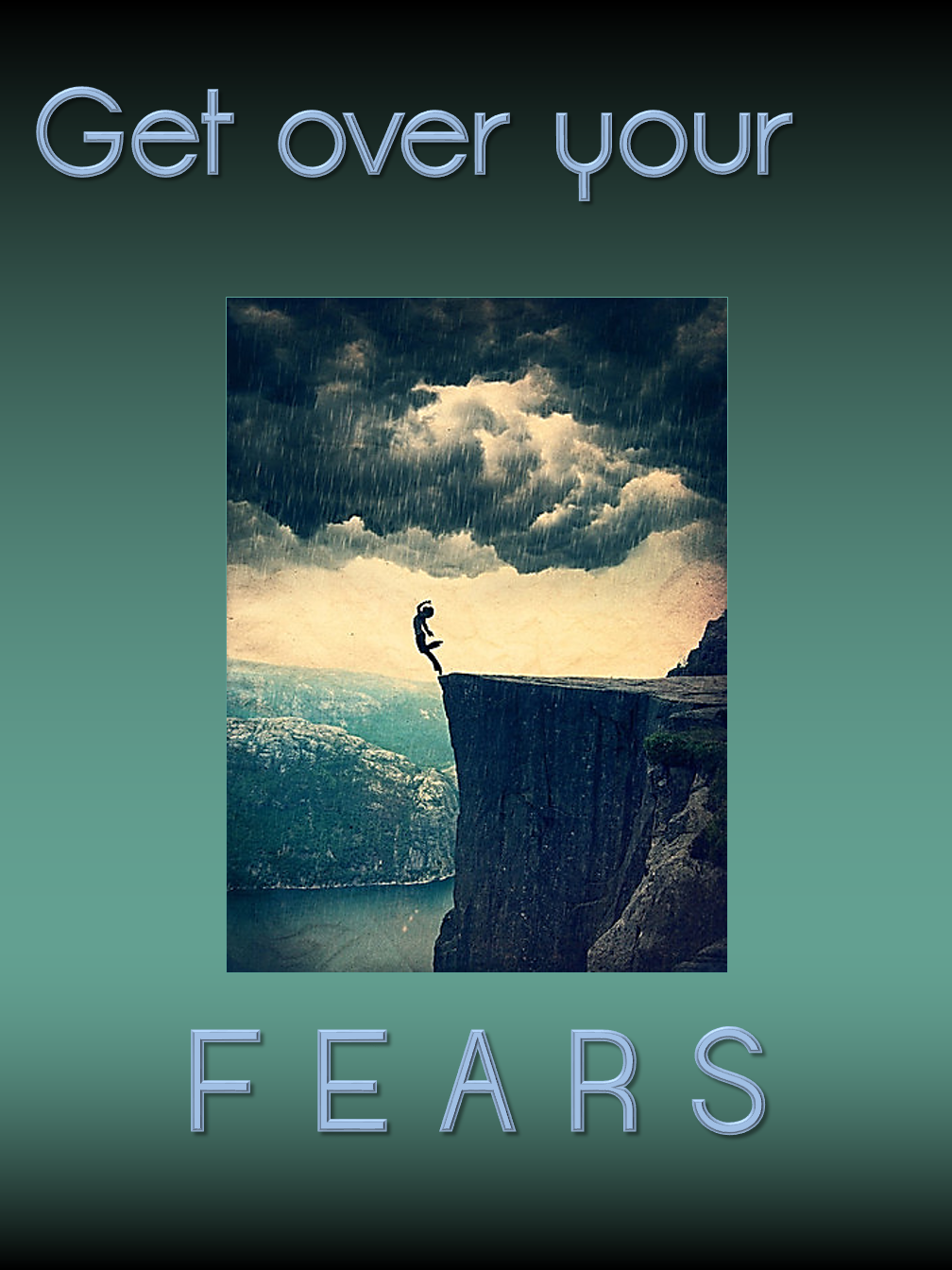 Get over your FEARS!