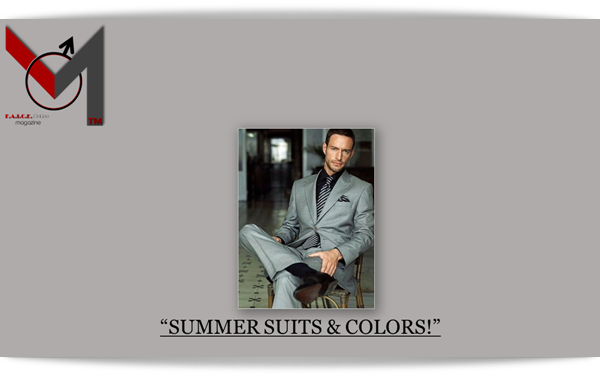Summer Suits & Colors