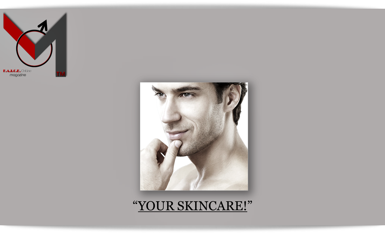 Your Skincare!