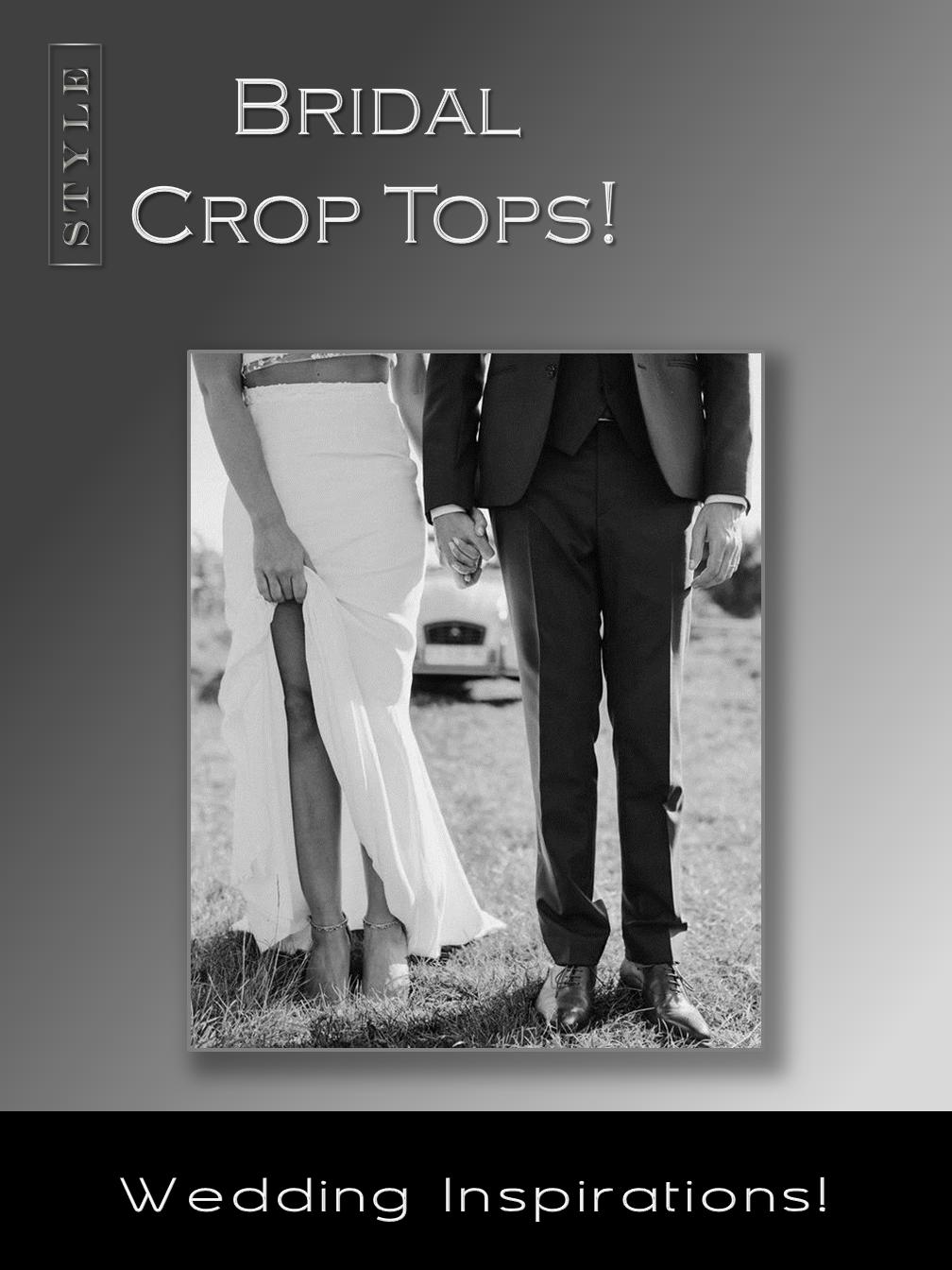 Bridal Crop Tops