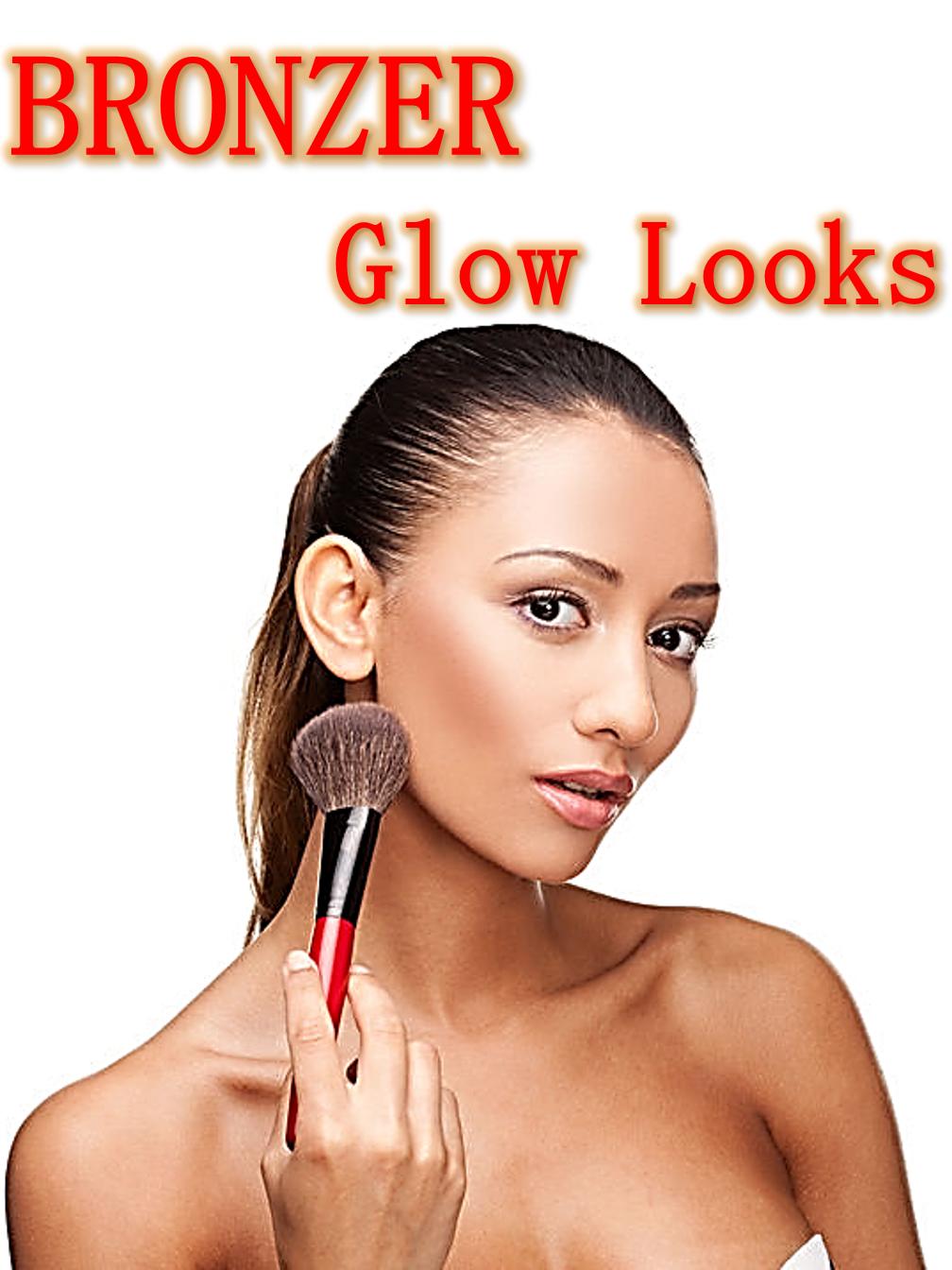Bronzers - Glow Looks