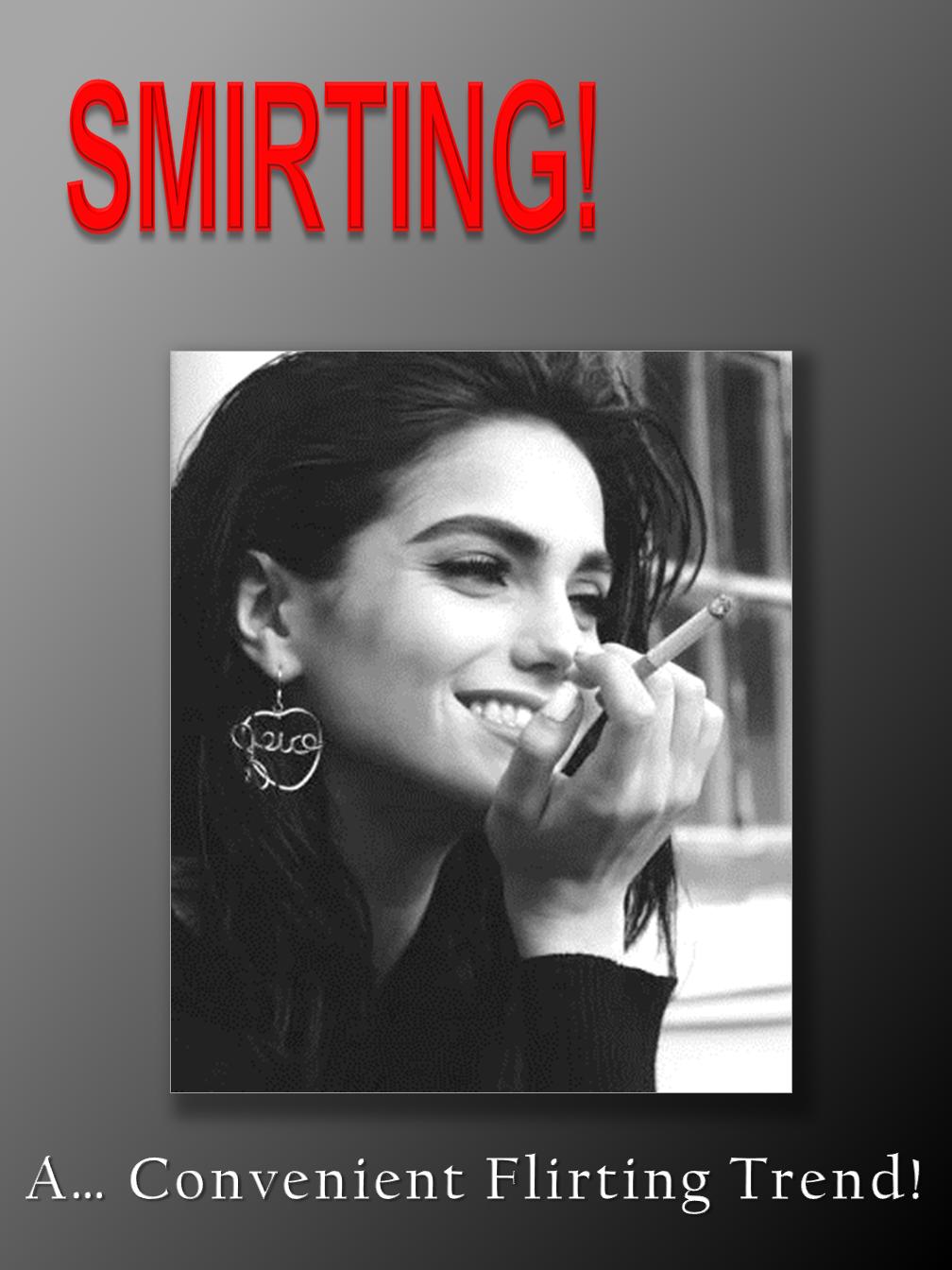 """Smirting"""