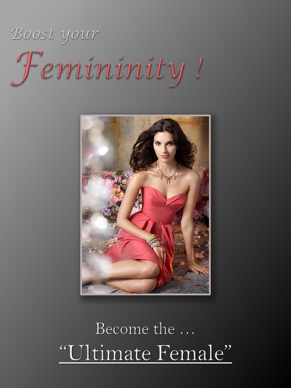 Femininity!