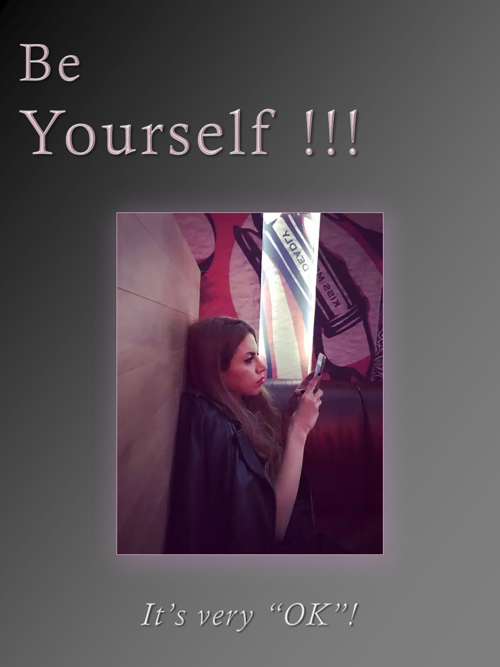 Be Yourself !!!