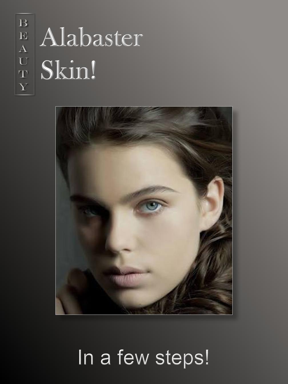 Alabaster Skin